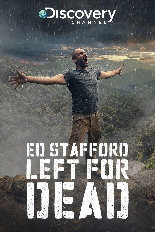 ED STAFFORD ÖLÜME TERK EDİLMEK