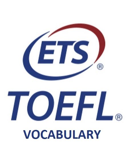 TOEFL VOCABULARY EĞİTİMİ